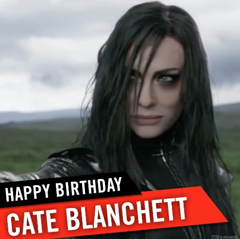 Happy birthday to Hela herself, Cate Blanchett!