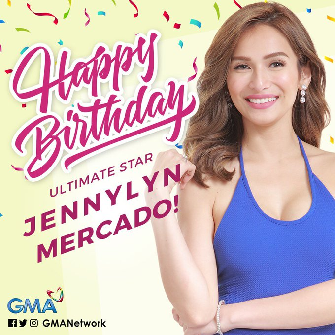 Happy Birthday to the ever beautiful Kapuso ultimate star, Jennylyn Mercado!