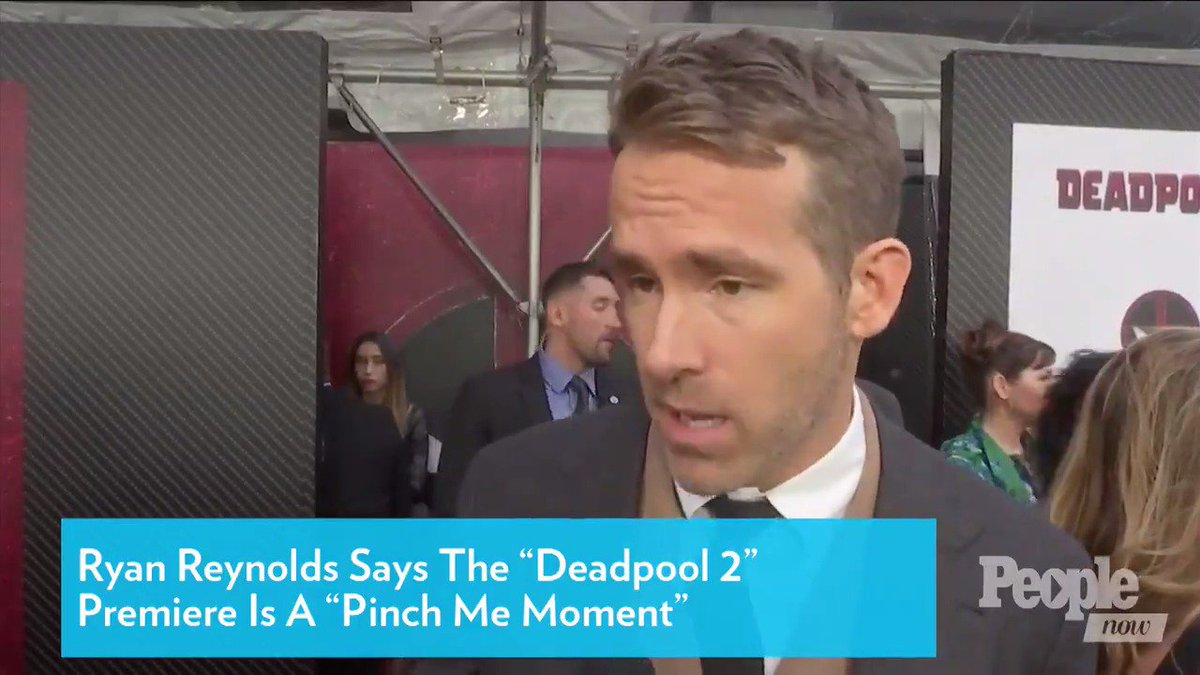 Ryan Reynolds Says 'Deadpool 2' Premiere Is a 'Pinch Me Moment'