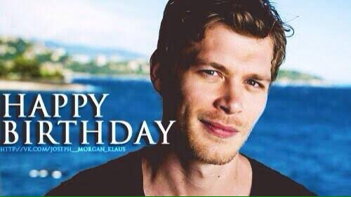 Happy Birthday Joseph Morgan!*my favorite Hybrid*