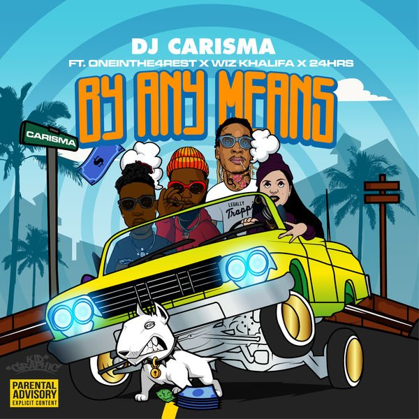 #NowPlaying By Any Means by DJ Carisma Feat. OneInThe4Rest, Wiz Khalifa & 24hrs on https://t.co/EuHs9egStt https://t.co/ASXee18kpQ
