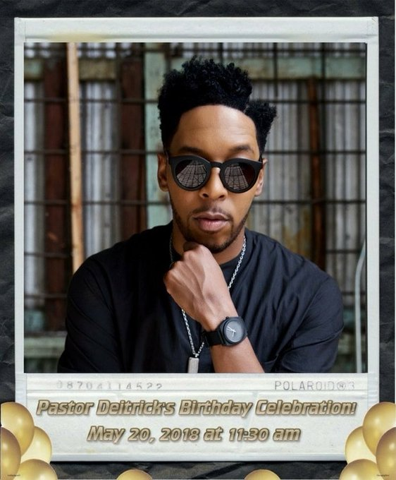 Happy Birthday to my singing, dancing, and preaching bro. Pastor Deitrick Haddon. Love you bro! Enjoy your day!