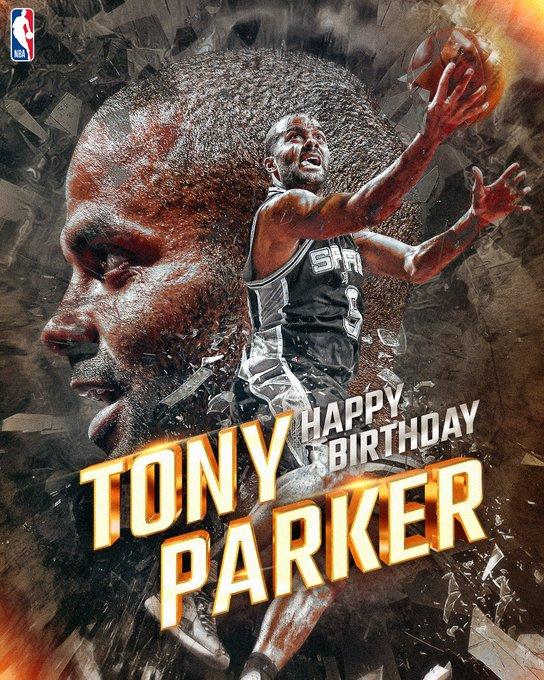 5/17 36                         Happy 36th Birthday, Tony Parker!!