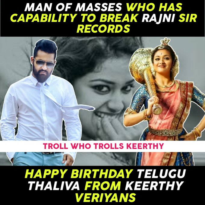 Happy birthday NTR Garu from keerthy Fans