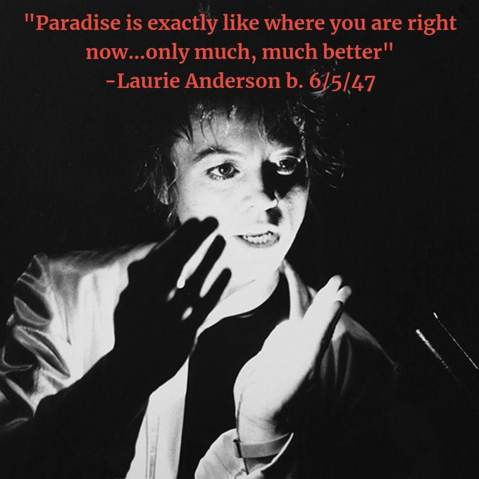 Happy Birthday Laurie Anderson!