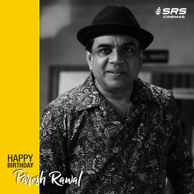 Wishing Paresh Rawal a very happy birthday!