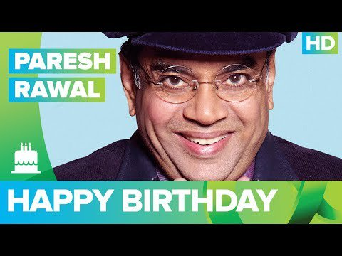 Happy Birthday Paresh Rawal!!! -  The Times24