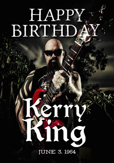 Happy 54th birthday to the legendary Kerry King.