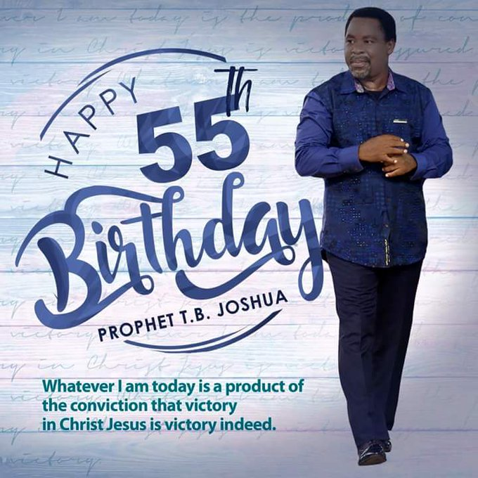 Happy birthday Senior Prophet T.B Joshua. God bless you more and more.