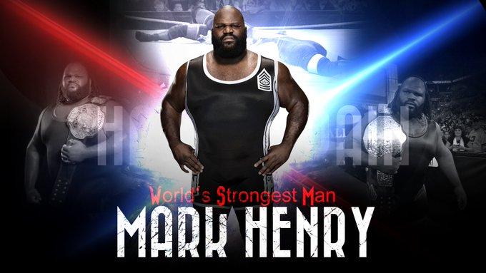 "Happy Birthday to \""The World\s Strongest Man\"" Mark Henry"