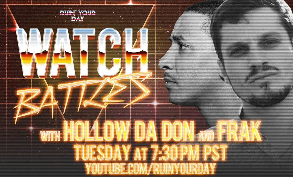 RT @RUINYOURDAYNOW: TOMORROW AT WATCH HQ @hollowdadon & @FrakTheMC review your favorite battles! Tune in! https://t.co/cUQ5rbP49S