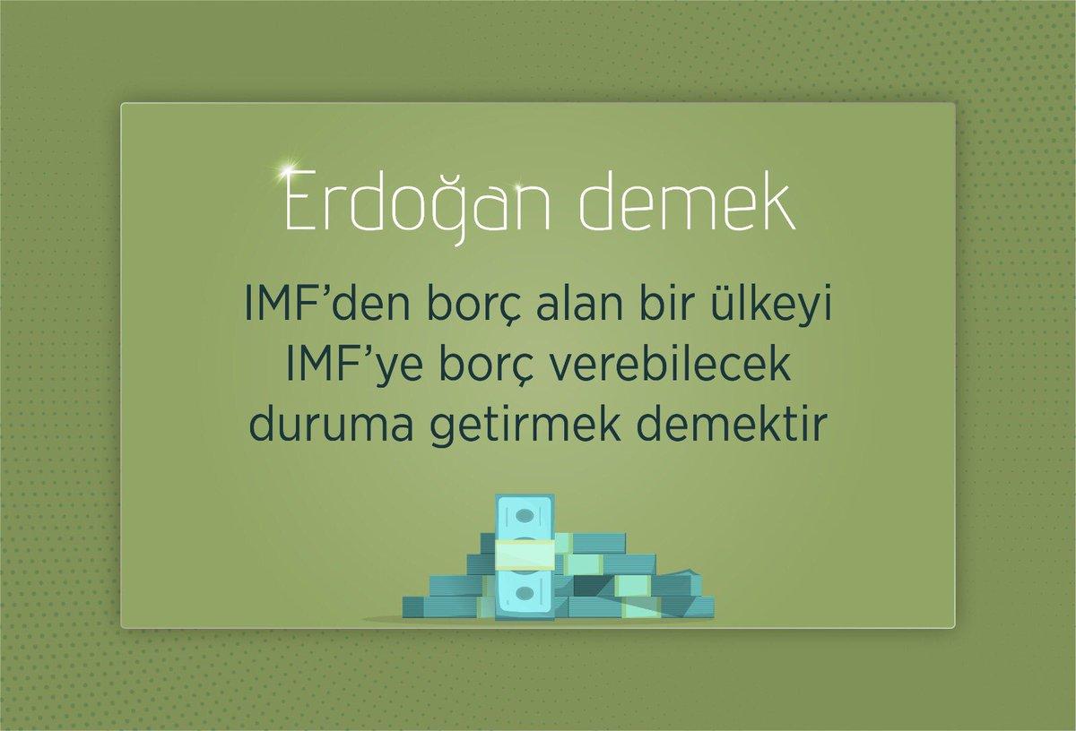 RT @AkpartiAnkara: IMF'den borç alan bir ülkeyi IMF'ye borç verebilecek duruma getirmek demektir #ErdoğanDemek https://t.co/cik7toM6ac