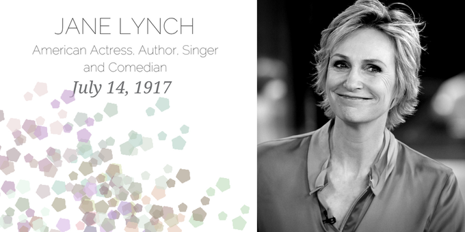 Happy Birthday to American actress, author, singer, and comedian, Jane Lynch!