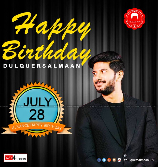 Advance happy birthday Dulquer Salmaan