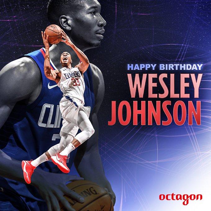 Happy Birthday to Guard/Forward Wesley Johnson!