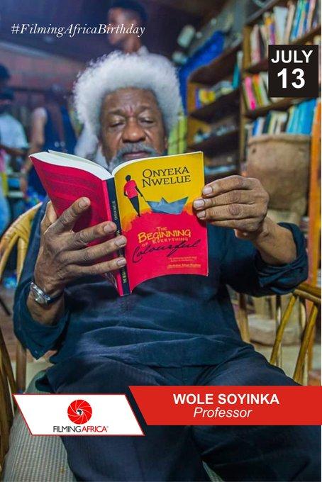 Happy Birthday Nobel Laureate, Professor Wole Soyinka