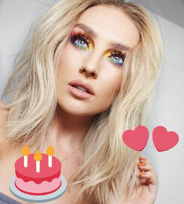 HAPPY BIRTHDAY TO MY QUEEN PERRIE EDWARDS I LOVE YOU
