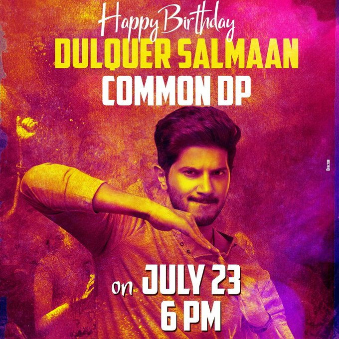 Get Ready DQ Fans !! Happy Birthday DulQuer Salmaan Common Dp On July23 .