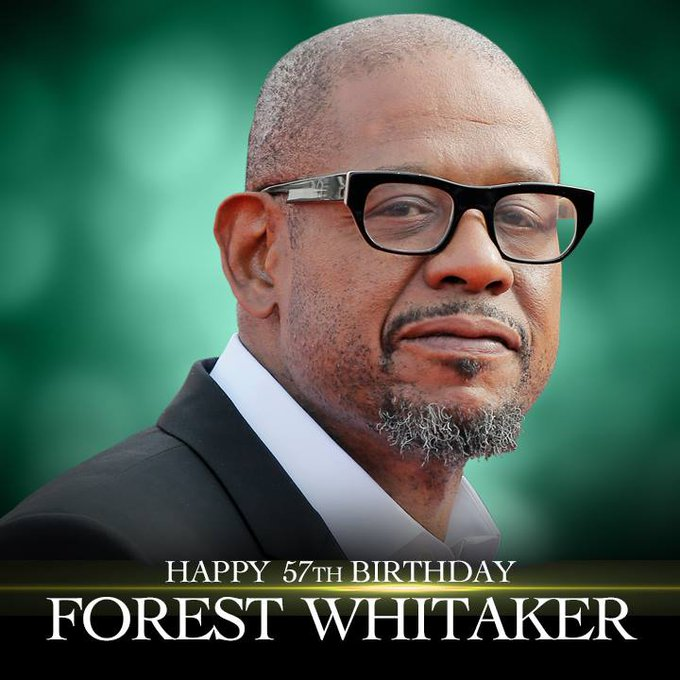 Happy Birthday to actor, producer, and director Forest Whitaker!