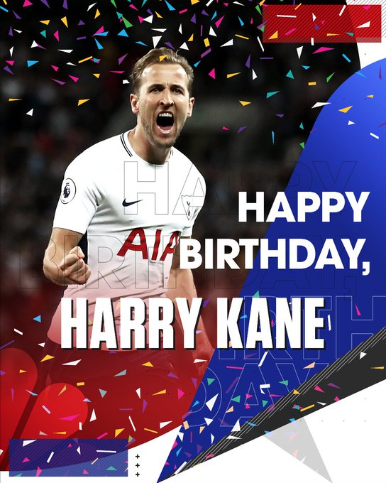 Happy birthday to own Harry Kane!