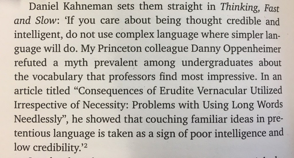 Kahneman on the false belief that using complicated words conveys intelligence   From How to write better copy by @HarrisoSteve https://t.co/dhlDMDIDx5
