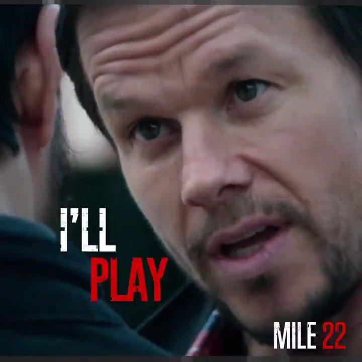 Let's play. #Mile22 – in theaters August 17. Fun fact: August 17 is also my brother Donnie's birthday. ????https://t.co/gPcjz4NhME