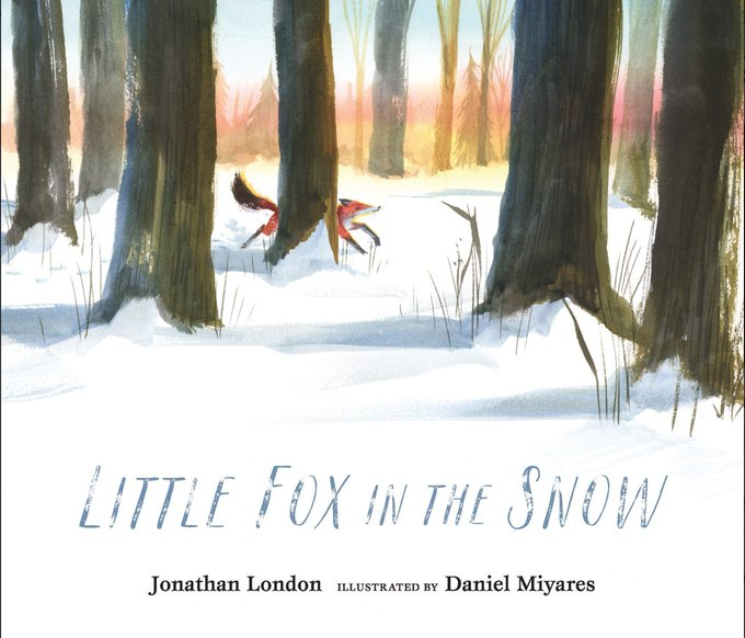 Happy book birthday to Jonathan London and LITTLE FOX IN THE SNOW!