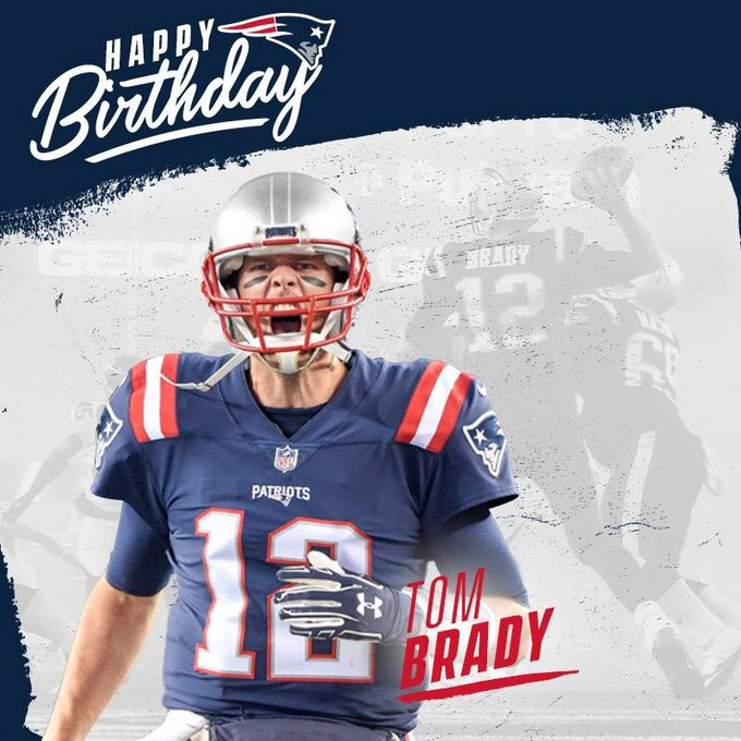 Happy birthday Mr. Tom Brady