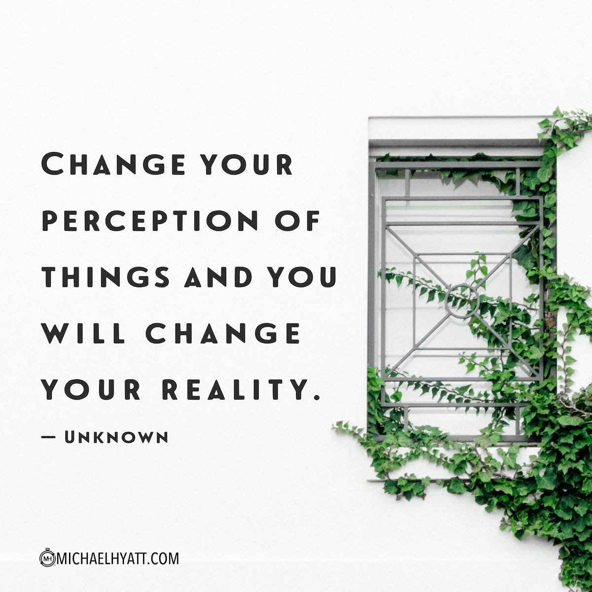 """""""Change your perception of things and you will change your reality."""" -Unknown https://t.co/reHQnayCqA"""