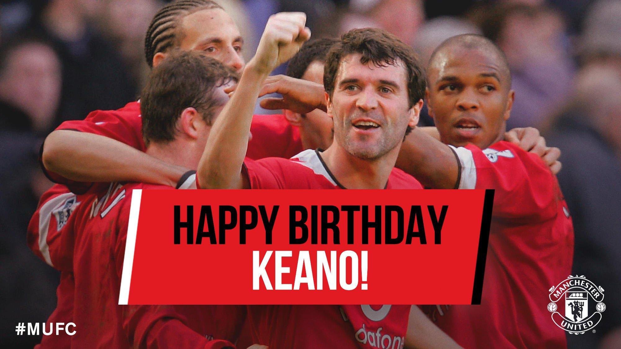 Happy birthday Super Roy Keane