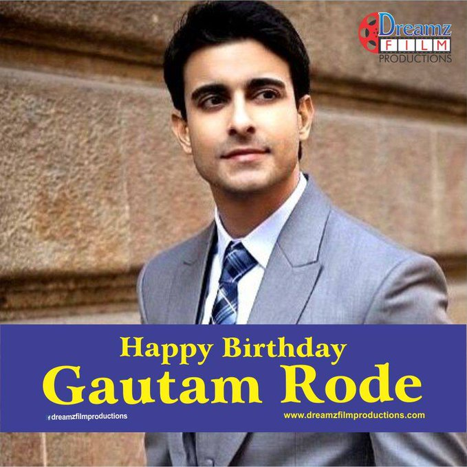 Dreamz Film Productions wishes a very  to Gautam Rode (An Actor and Television Host)