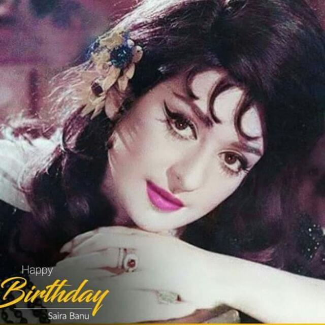 Happy Birthday Saira Banu maim.