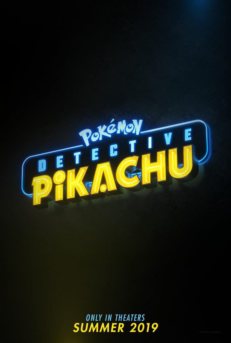 RT @DetPikachuMovie: Get ready. POKÉMON #DetectivePikachuMovie hits theaters Summer 2019! @Pokemon https://t.co/DCbIARDnw4