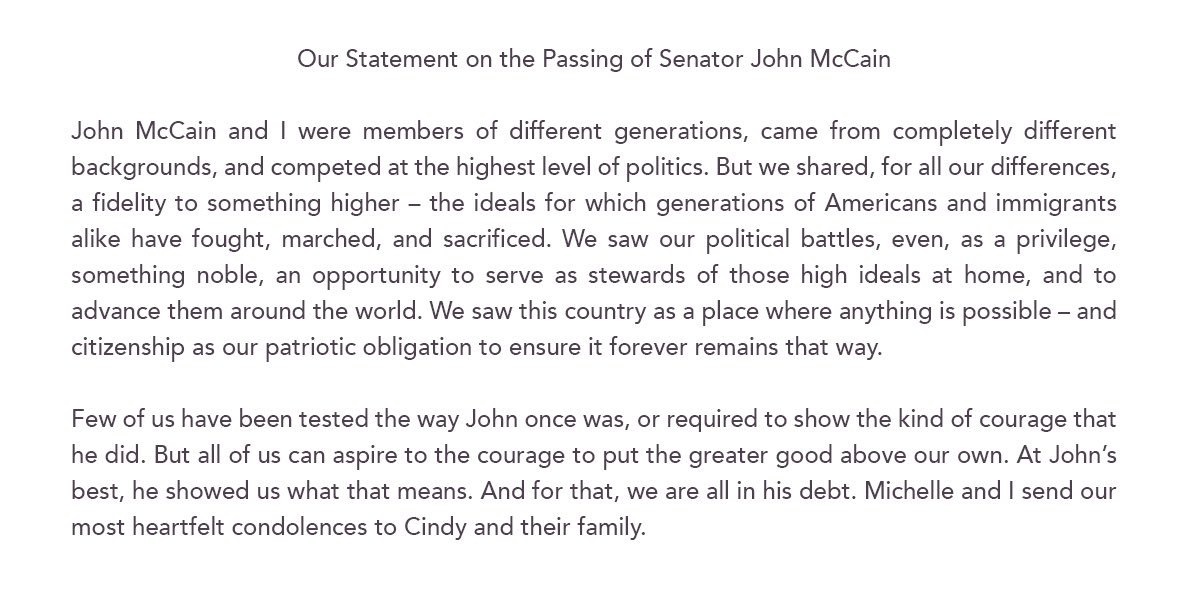 RT @BarackObama: Our statement on the passing of Senator John McCain: https://t.co/3GBjNYxoj5