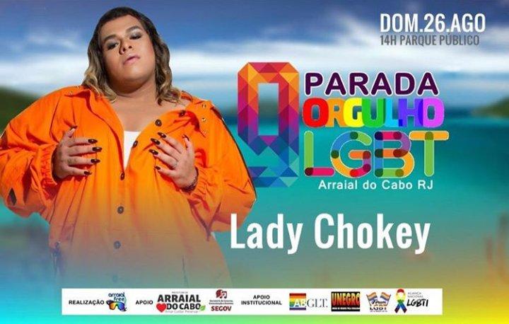 Convido a todos irem prestigiarem minha amiga @LadyChokey amanhã na Parada LGBT de Arraial do Cabo/RJ ???????? ❤???????????????? https://t.co/C3kp2ZV2pb
