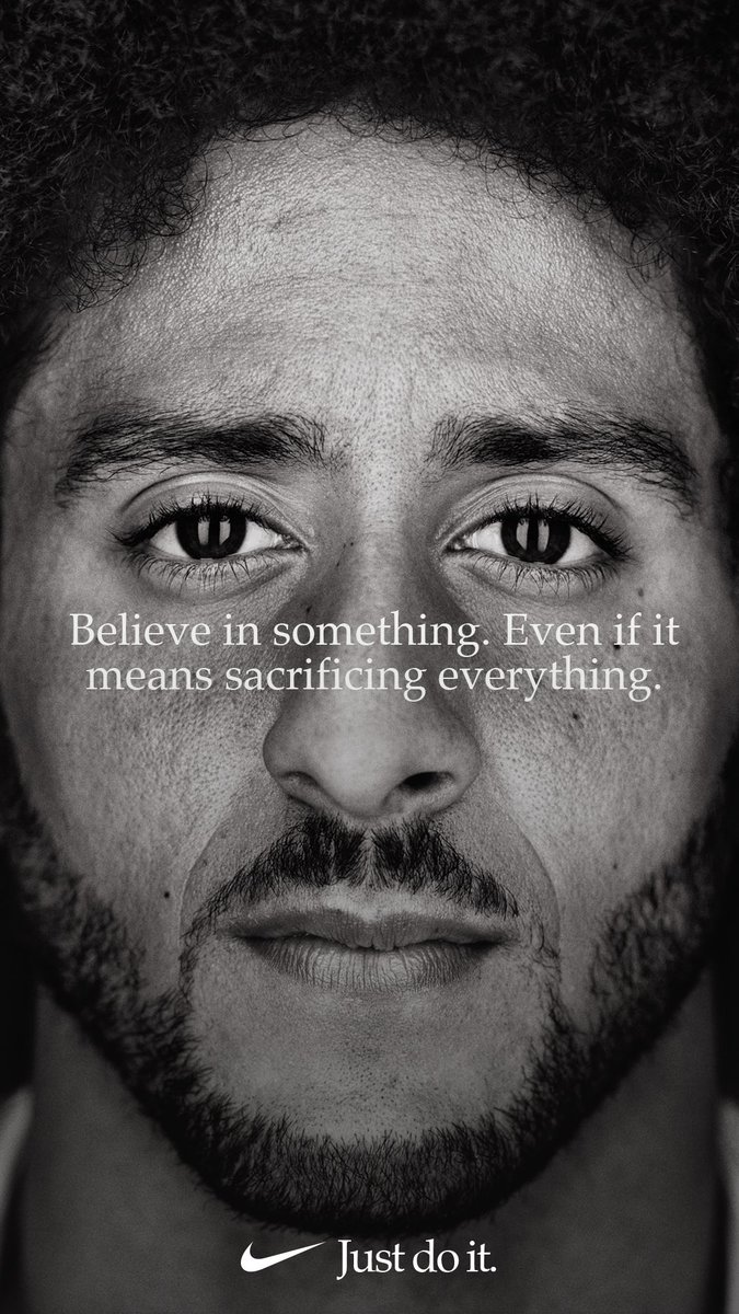 RT @Kaepernick7: Believe in something, even if it means sacrificing everything. #JustDoIt https://t.co/SRWkMIDdaO