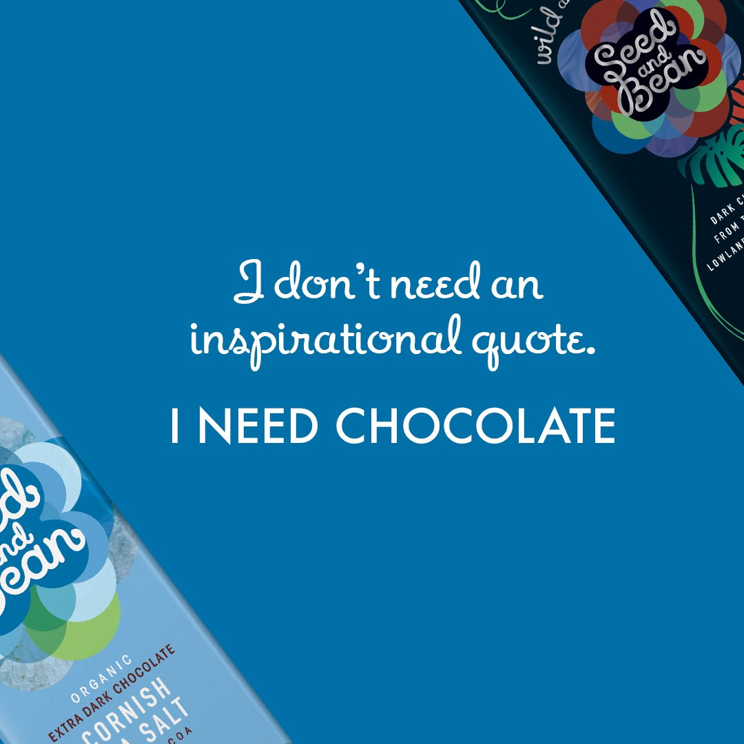 RT @seedandbean: 🍫 The only motivation you need this week.  #MondayMorning #MondayMotivation https://t.co/ySNTW8j8Y0