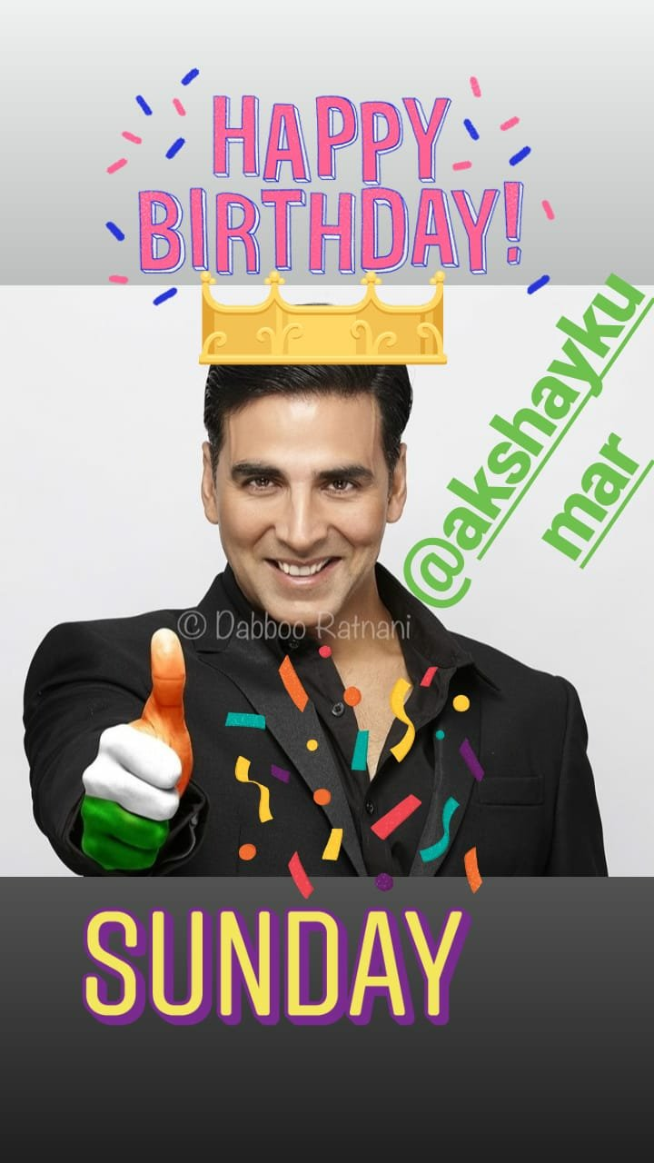 happy birthday akshay kumar sir...