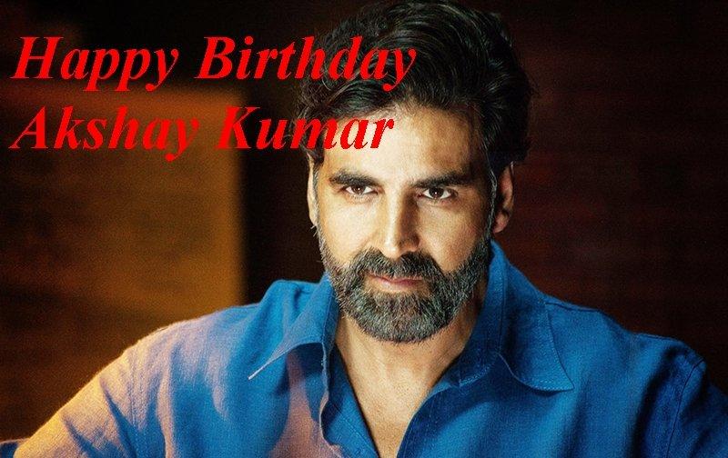 Happy birthday akshay Kumar sir!!!