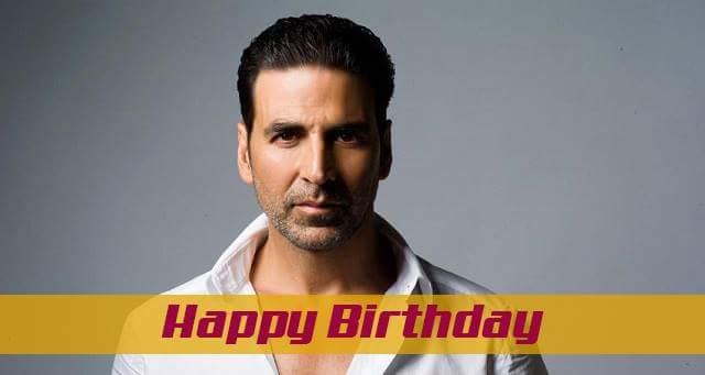 Wish you happy birthday akshay kumar