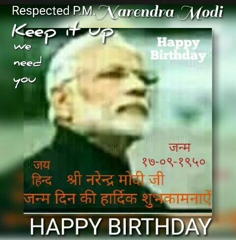 Happy Birthday Hon. P.M. Narendra Modi. Good luck, keep the good work onn...