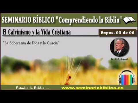 03 – La Soberanía y la Gracia de Dios – [El Calvinismo y la VidaCristiana] https://t.co/YyCHccwY3s https://t.co/6UYYaDjMSg