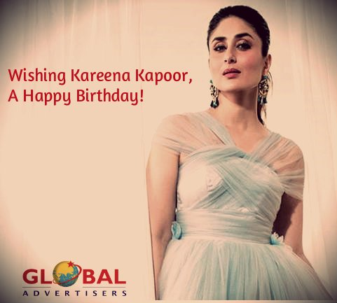 Global Advertisers wishes Kareena Kapoor a Very Happy Birthday!!