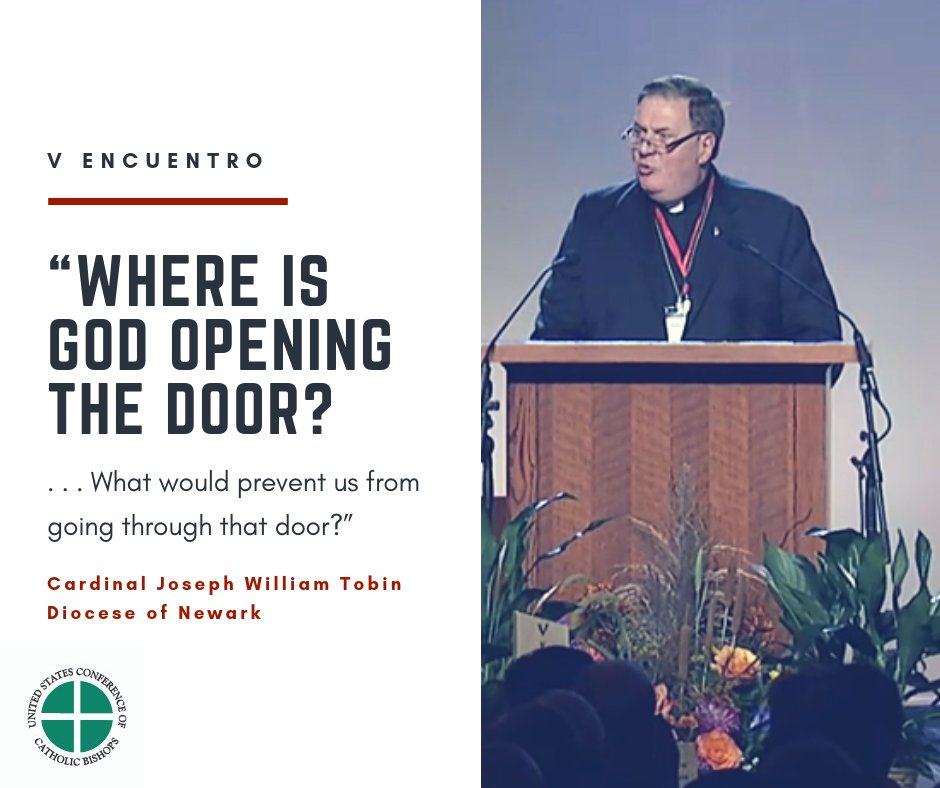 """test Twitter Media - .@CardinalJWTobin speaks at #VEncuentro this morning, urges participants to keep their hearts and minds open to the Spirit, and to ask, """"Where is God opening the Door?"""" https://t.co/weMthgiG8w"""
