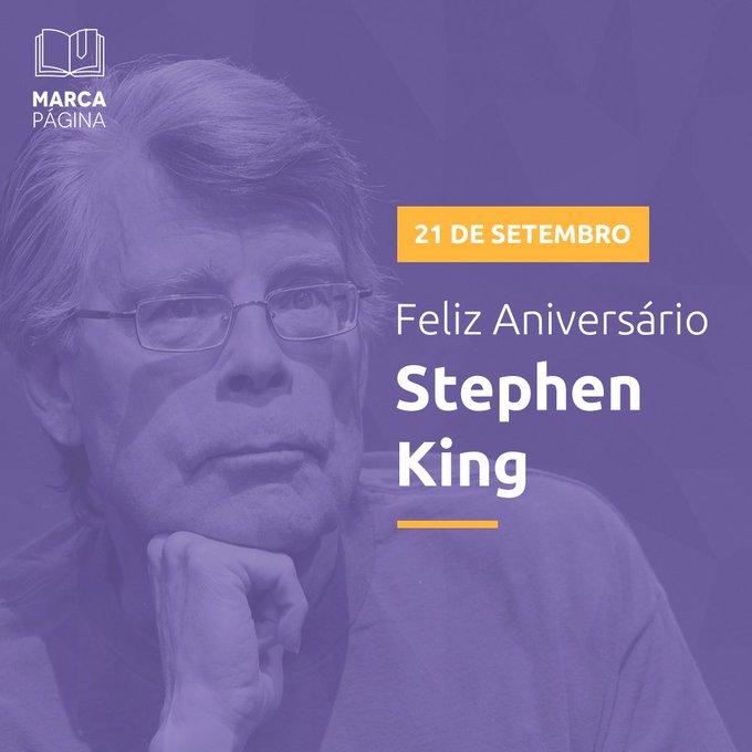Desejamos ao Stephen King longos anos e belos livros! Ou será o contrário?  Happy birthday