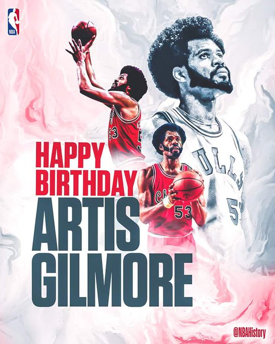 Happy Birthday to Hall of Famer, Artis Gilmore!