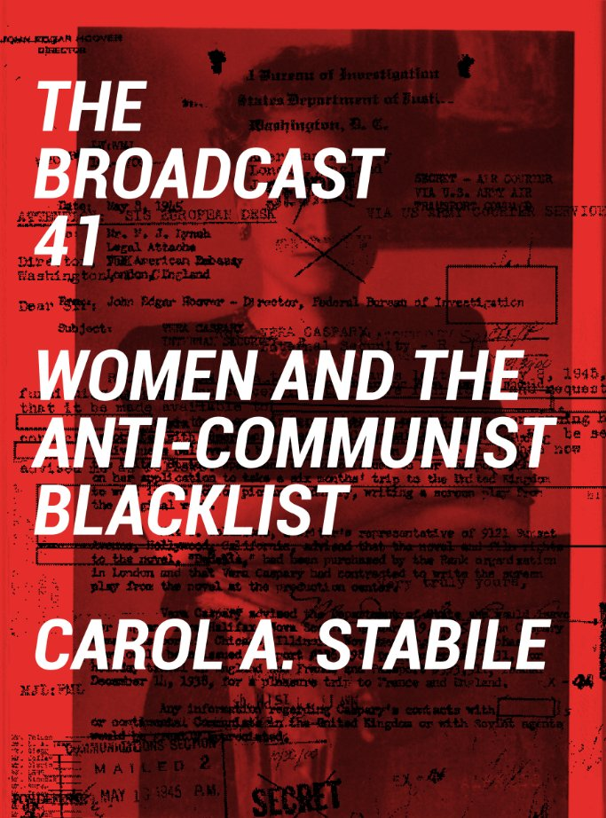 test Twitter Media - Who were the Broadcast 41? Learn about the women who were forced out of American television and radio in the 1950s 'Red Scare': https://t.co/nMim5Yiv2b @GoldsmithsPress @castabile #women #womeninhistory #hollywood https://t.co/hLZccras89