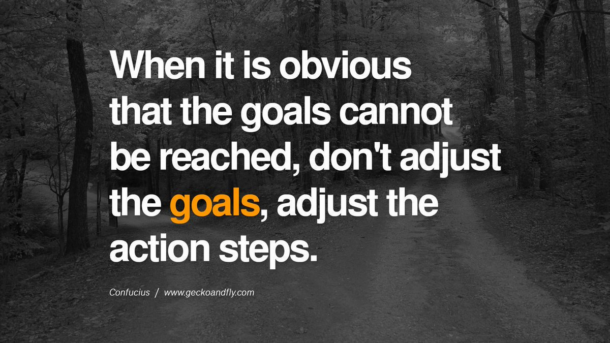 """""""When it is obvious that the goal cannot be reached, don't adjust the goal, adjust the action steps."""" ~ Confuscious #quote #leadership #success #motivation #startup https://t.co/x0mlkNgt3m"""