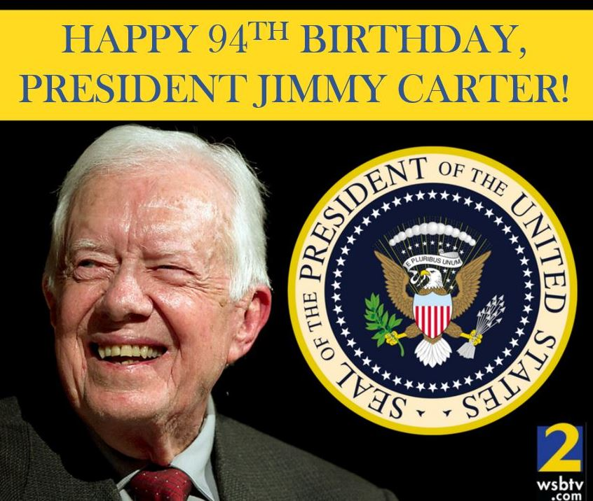 Please Join Us In Wishing A Very Happy 94th Birthday To The Pride Of Plains Georgia President Jimmy Carter