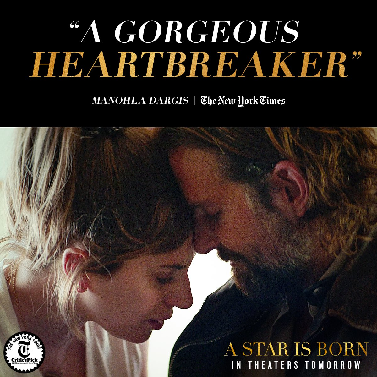 "RT @starisbornmovie: ""A gorgeous heartbreaker."" 